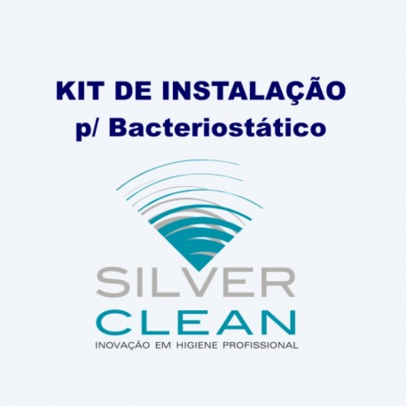 Kit de Instalação  para Bacteriostático